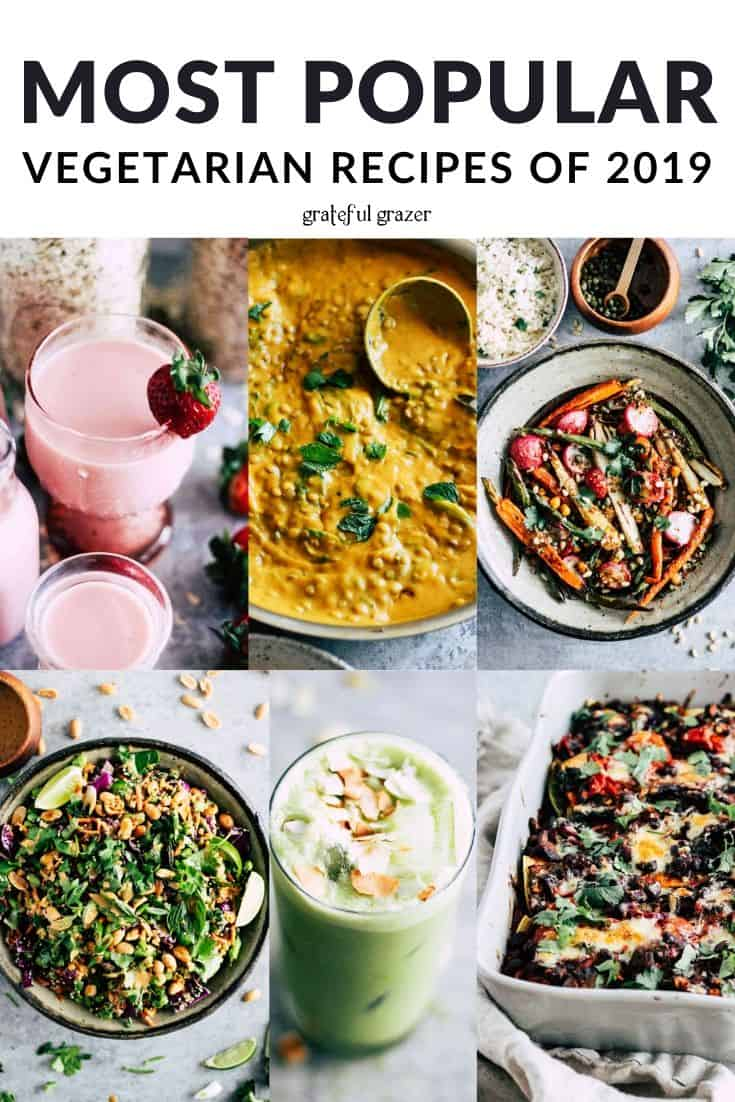 """Photo collage with plant-based recipes and black and white text that reads, """"Most Popular Vegetarian Recipes of 2019."""""""