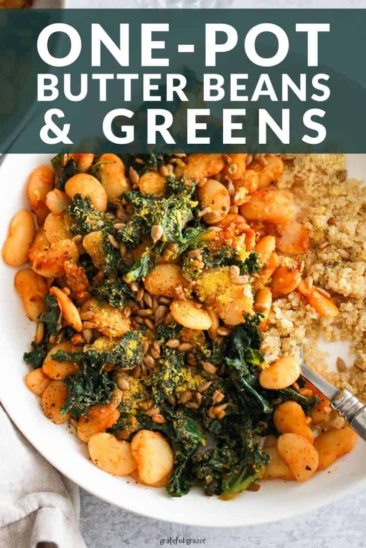 "Butter beans recipe with lima beans and kale in white bowl with text reading, ""One-Pot Butter Beans & Greens."""