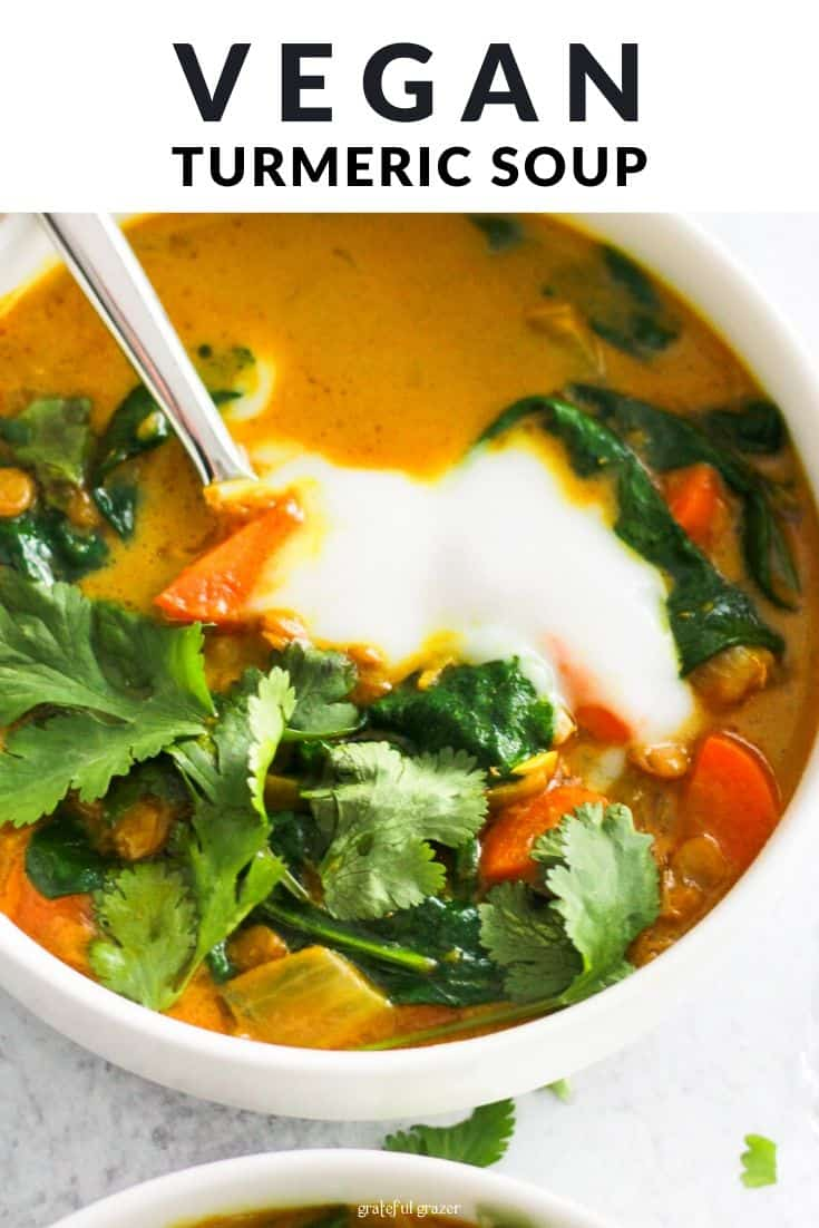 """Yellow soup with yogurt and cilantro and black text that reads, """"Vegan Turmeric Soup."""""""