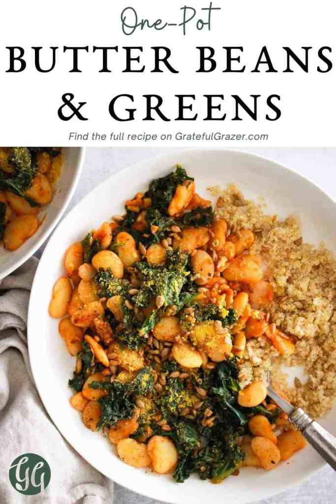 "beans and kale grain bowl in white bowl with text reading, ""One-Pot Butter Beans & Greens - Find the full recipe on GratefulGrazer.com"""