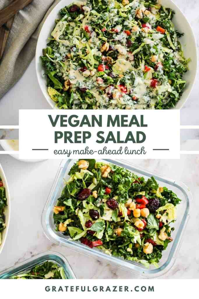 """Bowl of green salad with tahini dressing on top, with the salad in a glass meal prep container on the bottom. Text reads, """"Vegan Meal Prep Salad: easy make-ahead lunch; GratefulGrazer.com."""""""
