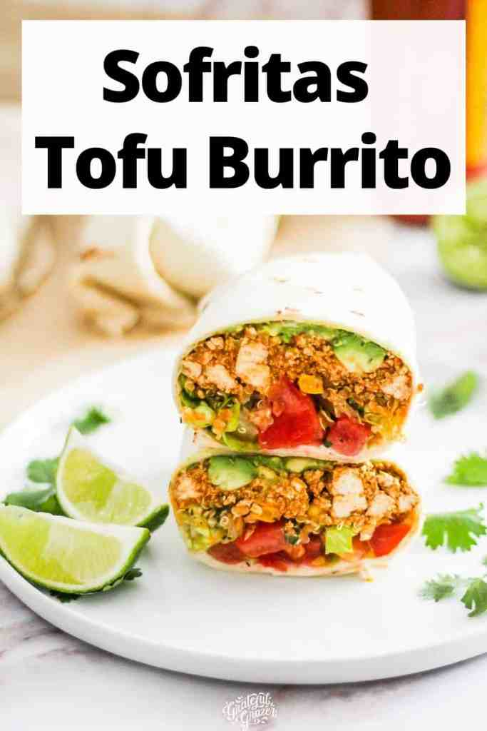 """Burrito stacked with one half on top of the other and text reading, """"Sofritas Tofu Burrito."""""""
