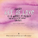 Everyday Gratitude: Day 5 – Every Act of Love is an Act of Peace…