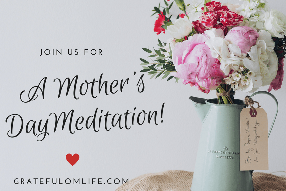 A Mother's Day Meditation