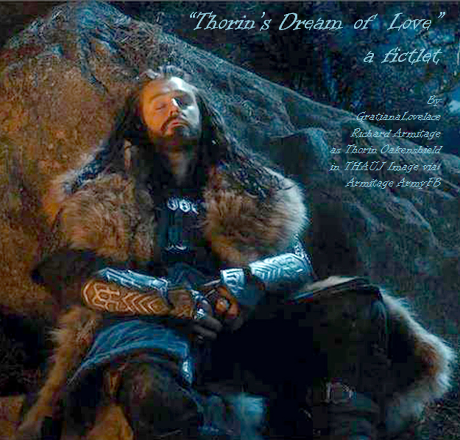 Thorins Dream of Love Ch 4 R Healing For Some October 6 2013 Gratiana Lovelace Post