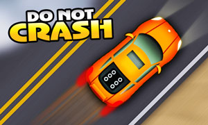 Do not Crash