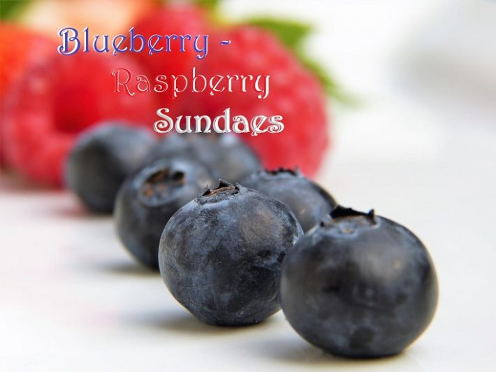 Blueberry & Raspberry Sundaes