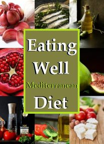 Eating Well -Mediterranean Diet