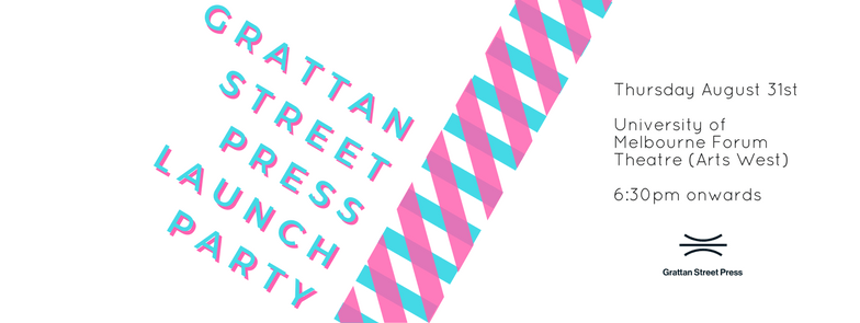 Grattan Street Press launch party date