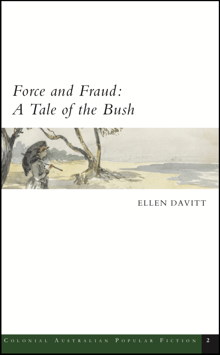 Force and Fraud: A Tale of the Bush cover