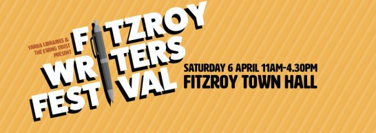 Fitzroy Writers Festival Poster