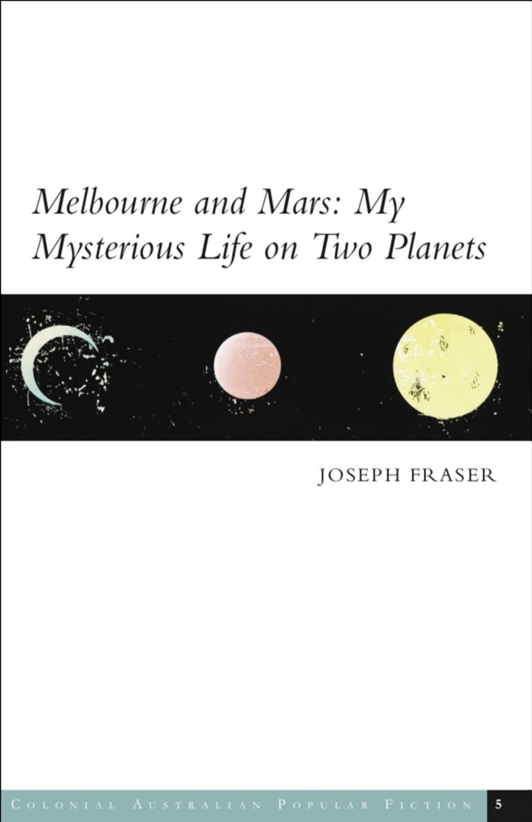 Cover of Melbourne and Mars: My Mysterious Life on Two Planets by Joseph Fraser