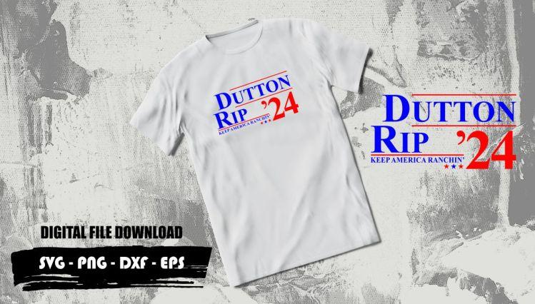 dutton rip 24 keep america ranchin svg
