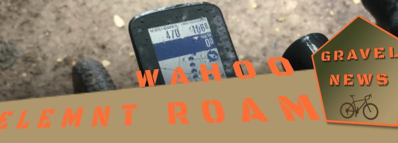 Wahoo Elemnt Roam | Teil 1