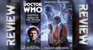 REVIEW – Doctor Who: Shield of the Jötunn