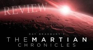 REVIEW - Ray Bradbury's The Martian Chronicles (Audio Drama)