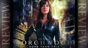 REVIEW - Torchwood: More Than This 1.6