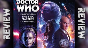 REVIEW – Doctor Who: The Two Masters