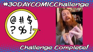 #30DayComicChallenge Completed!
