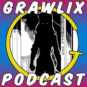 Grawlix Podcast #66: Earmuffs