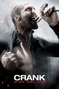 """Poster for the movie """"Crank 2: High Voltage"""""""