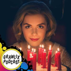 Grawlix Podcast #83: Sabrina and the Return of Episode Titles