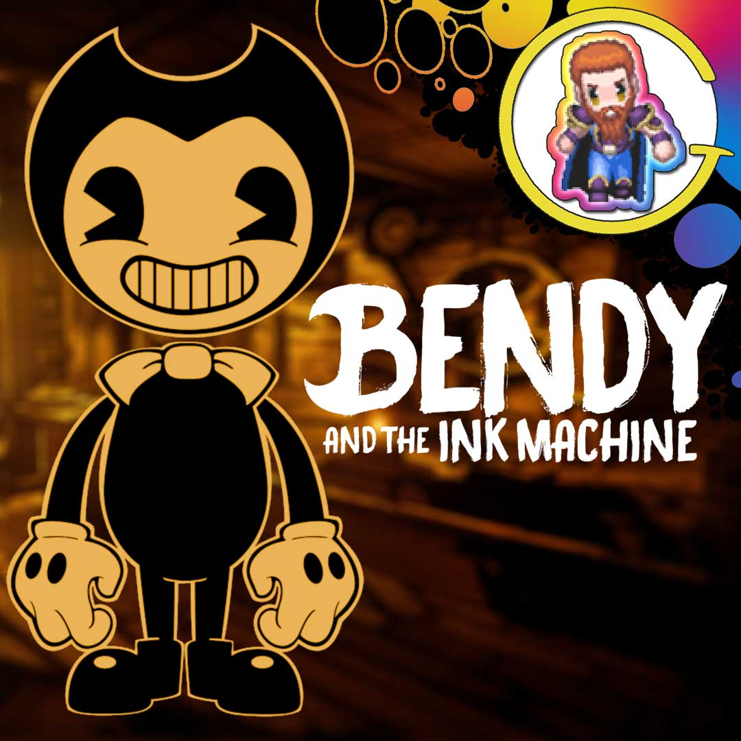 Let's Play Bendy and the Ink Machine