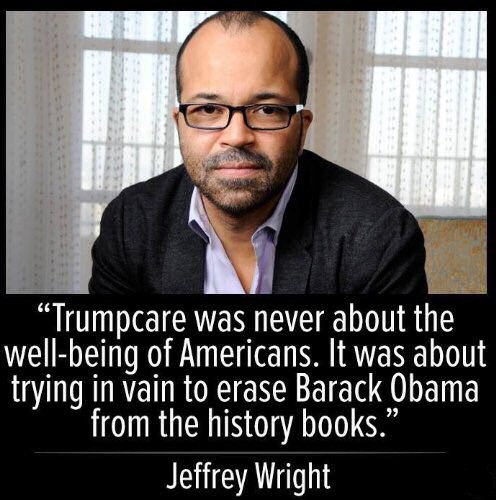 """Jeffrey Wright quote: """"'Trumpcare' was never about the well-being of Americans. It was about trying in vain to erase Barack Obama from the history books."""""""