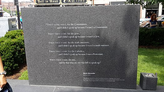 """""""First they came ..."""" poem written by German Lutheran pastor Martin Niemöller (1892–1984). This engraving is located at the New England Holocaust Memorial in Boston, Massachusetts."""