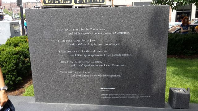 """First they came ..."" poem written by German Lutheran pastor Martin Niemöller (1892–1984). This engraving is located at the New England Holocaust Memorial in Boston, Massachusetts."