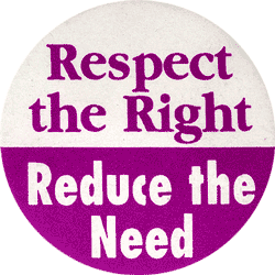 Respect the Right. Reduce the Need.