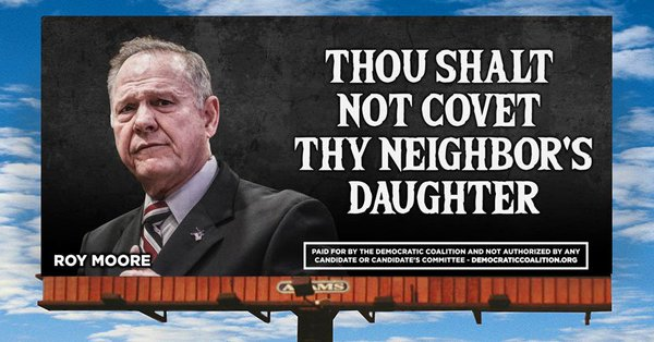 Roy Moore billboard: Thou Shalt Not Covet They Neighbor's Daughter