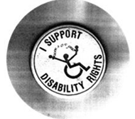 """Button with the words """"I support disability rights"""""""