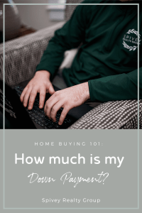 How Much is My Down Payment?