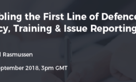 Enabling the 1st Line of Defense with Policy, Training & Issue Reporting
