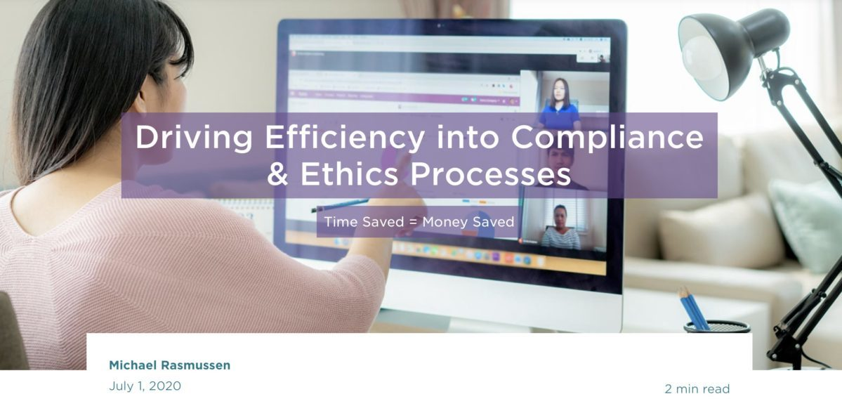 Driving Efficiency into Compliance & Ethics Processes: Time Saved = Money Saved
