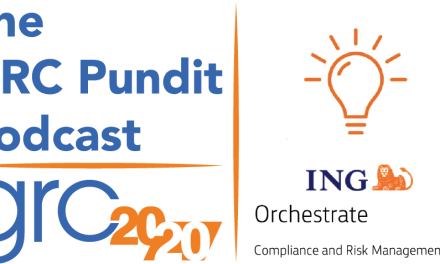 GRC Pundit Podcast: ING GRC Orchestrate Project
