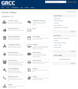 GRCC's service catalog webpage: GRCC Grand Rapids Community College. Home. Services (this is highlighted). Knownledge Base. News. Questions. Reports. Categories (17) Accounts & Access – The Information Technology department offers several accounts to campus citizens. Consulting Services – Information Technology's consulting services. Enterprise Applications – PeopleSoft, Reporting, Queries, Data Warehouse, Document Imaging. File Storage & Sharing – Information Technology offers a myriad of solutions for storing and sharing files. Information Security – Reporting security concerns to Information Technology including phishing, malware, etc. Online Instruction – Services related to Grand Rapids Community College's learning management system (LMS) and other online learning orientated … Project Management – Information Technology's Project Management Office (PMO) maintains effective project management standards for … Telephony Services – From call trees to fax lines, Information Technology's telephony services are found here. Website – Information Technology offers a robust set of website related services. Collaborative Resources – Information Technology offers multiple collaborative solutions to the campus community. Email. Event Support – Information Technology offers comprehensive support for campus events. Hardware – Information on requesting hardware including desktops, laptops, tablets, and accessories. Report issues with hardware. Media Services – Media Technologies offers a variety of services to support student learning and promote college goals. Printing Services – Information Technlogy offers several printing services to the campus community. Software – Software Request and Licensing. Software issues. Training – Training for all technology resources at Grand Rapids Community College. Popular Services: Password Reset. Event Support Request. Consulting. Account Orientation. Blackboard External User Request. View all (arrow). New Services: Request Non-Student Com