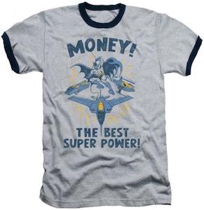 Money The Best Super Power T-Shirt