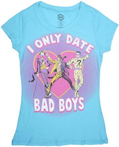 I Only Date Bad Boys T-Shirt