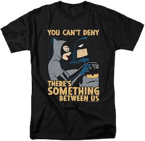 Catwoman And Batman Something Between Us T-Shirt