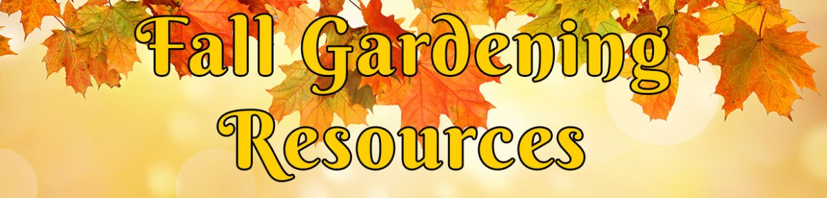 Fall Gardening Resources