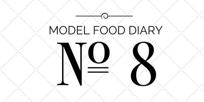 Model Food Diary № 8