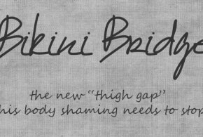 bikini bridge the new thigh gap: my thoughts