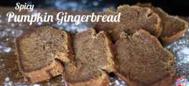 Recipe | Spicy Pumpkin Gingerbread