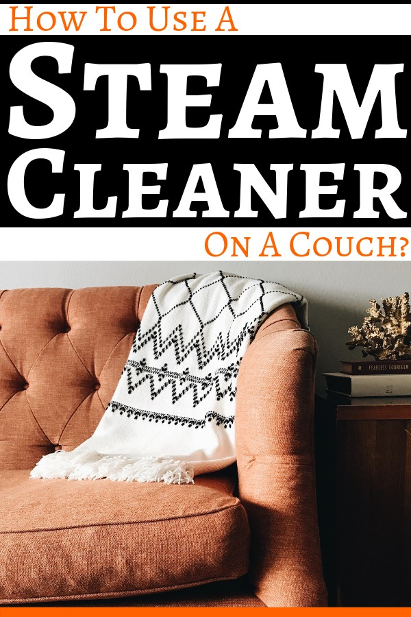 how to use a steam cleaner on a couch?