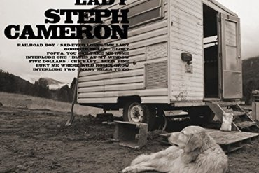 Steph Cameron Sad-Eyed Lonesome Lady