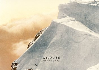 "Wildlife, ""Age of Everything"""