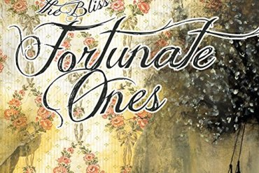 Fortunate Ones The Bliss