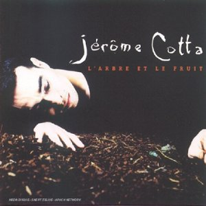 Jerome Cotta - L'arbre et la fruit